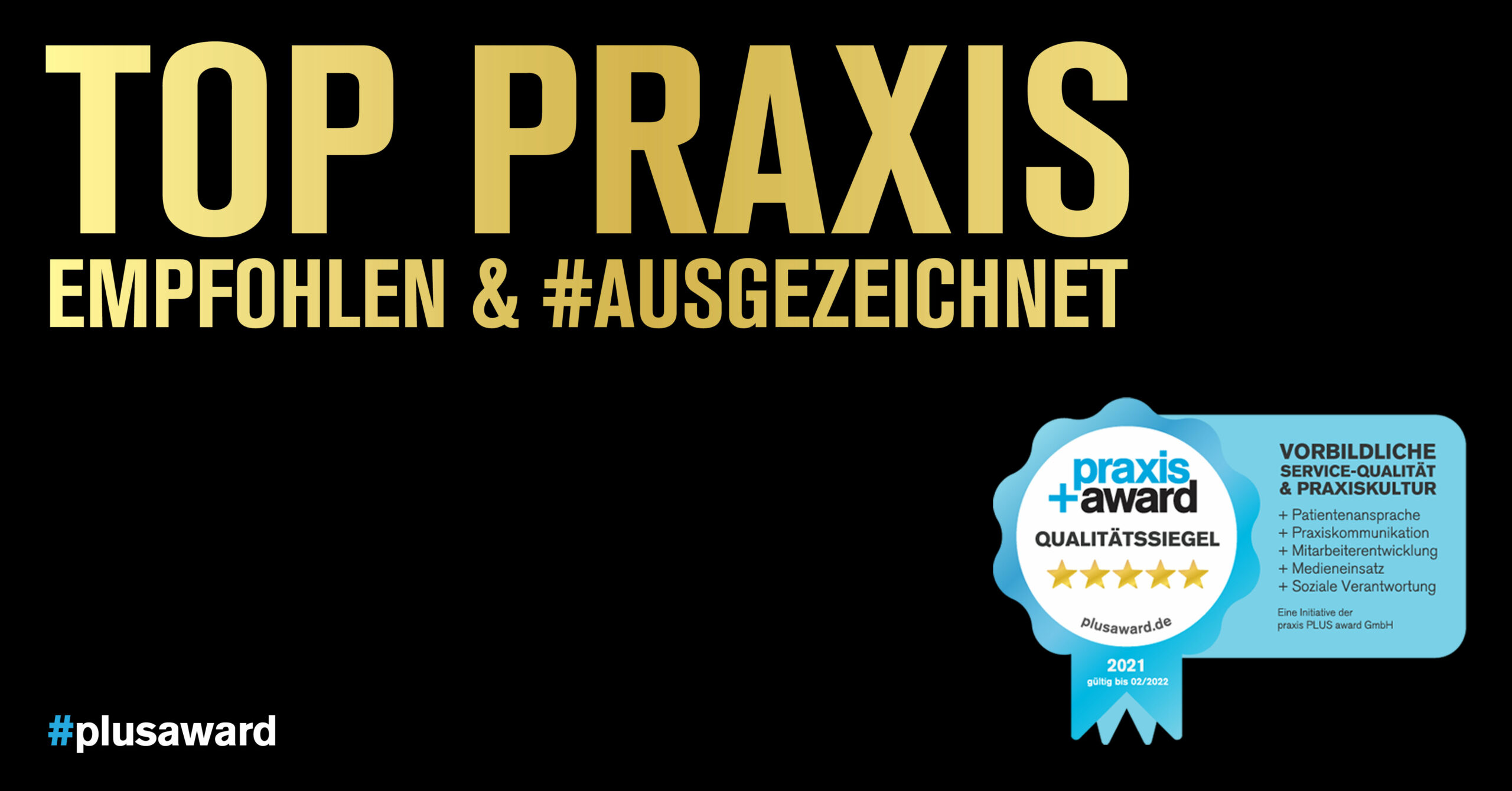 PRAXIS+Award 5-Sterne Qualitätssiegel